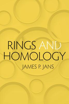 Rings and Homology (Dover Books on Mathematics), Jans, James P.