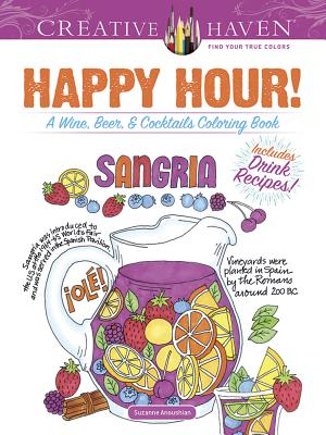 Image for Creative Haven Happy Hour!: A Wine, Beer, and Cocktails Coloring Book (Creative Haven Coloring Books)