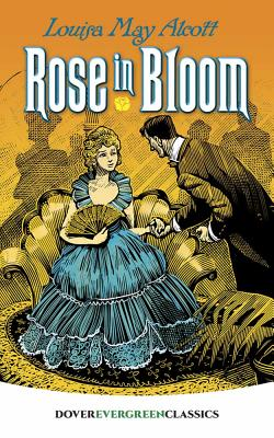 Image for Rose in Bloom (Dover Children's Evergreen Classics)