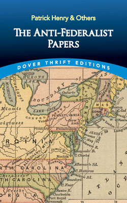 Image for The Anti-Federalist Papers (Dover Thrift Editions)