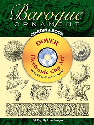 Baroque Ornament CD-ROM and Book (Dover Electronic Clip Art), Stella, Jacques
