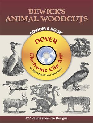 Image for Bewick's Animal Woodcuts CD-ROM and Book (Dover Electronic Clip Art)