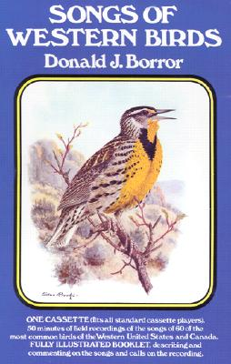 Songs of Western Birds (Book and Cassette), Borror, Donald J.