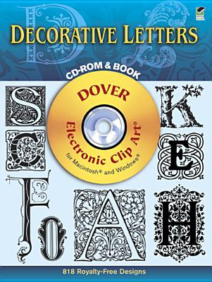 Image for Decorative Letters CD-ROM and Book (Dover Electronic Clip Art)
