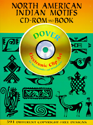 North American Indian Motifs CD-ROM and Book (Dover Electronic Clip Art), Dover