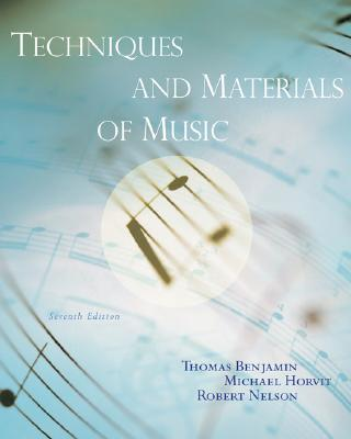 Image for Techniques and Materials of Music: From the Common Practice Period Through the Twentieth Century (with eWorkbook Printed Access Card)