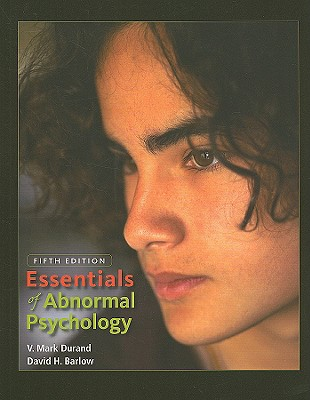 Essentials of Abnormal Psychology (with CD-ROM), Durand, V. Mark; Barlow, David H.