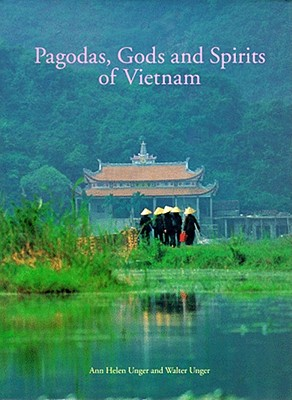 Image for Pagodas, Gods and Spirits of Vietnam