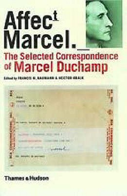 Image for Affectt Marcel: The Selected Correspondence of Marcel Duchamp (English and French Edition)