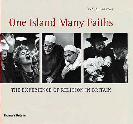 Image for One Island, Many Faiths: the Experience of Religion in Britain