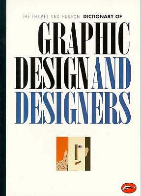 Image for The Thames and Hudson Dictionary of Graphic Design and Designers (World of Art)