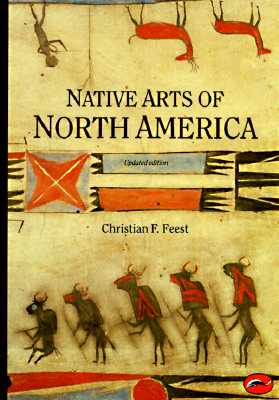 Image for Native Arts of North America (World of Art)