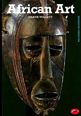 Image for AFRICAN ART : AN INTRODUCTION : REVISED EDITION : 261 ILLUSTRATIONS, 61 IN COLOR