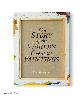 The Story of the World's Greatest Paintings, Charlie Ayres