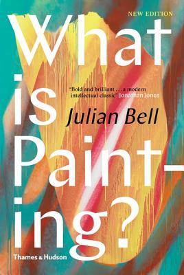 Image for What is Painting?: Representation and Modern Art (Revised Edition)