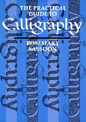 Image for The Practical Guide to Calligraphy