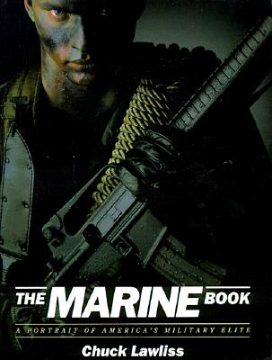 Image for The Marine Book: A Portrait of America's Military Elite