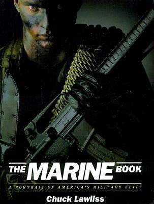 Marine Book: A Portrait of America's Military Elite, Lawliss, Chuck