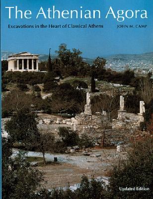 Image for Athenian Agora: Excavations in the Heart of Classical Athens (New Aspects of Antiquity)