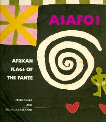 Image for Asafo!: African Flags of the Fante