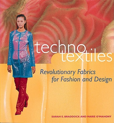Image for Techno Textiles: Revolutionary Fabrics for Fashion and Design