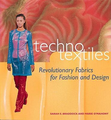 Image for Techno Textiles: Revolutionary Fabrics for Fashion and Design