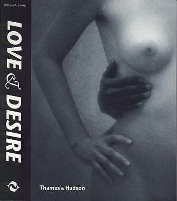Image for Love and Desire: Photoworks