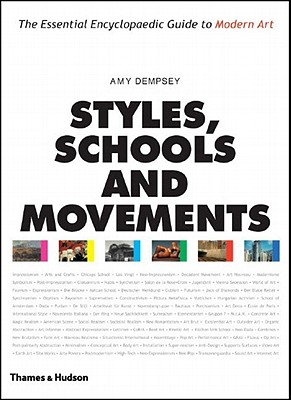 Image for Styles, Schools And Movements: The Essential Encyclopaedic Guide To Modern Art
