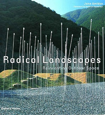 Image for Radical Landscapes: Reinventing Outdoor Space
