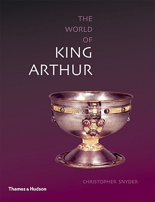 Image for The World of King Arthur