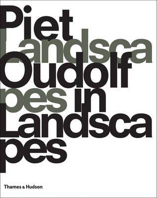 Image for Piet Oudolf: Landscapes in Landscapes
