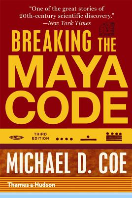 Image for Breaking the Maya Code (Third Edition)