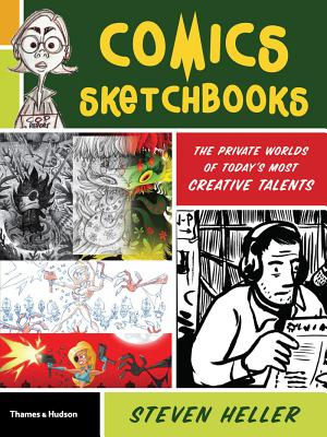 Image for Comics Sketchbooks: The Private Worlds of Today's Most Creative Talents