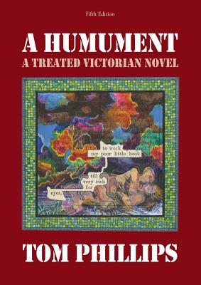 A Humument: A Treated Victorian Novel (Fifth Edition), Phillips, Tom