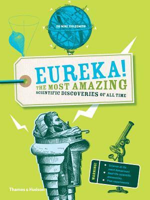 Image for Eureka!: The most amazing scientific discoveries of all time