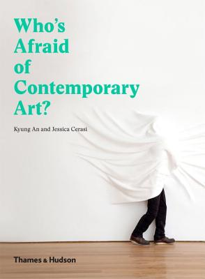 Image for Who's Afraid of Contemporary Art?