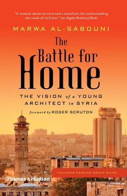 Image for BATTLE FOR HOME: The Vision of a Young Archit