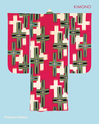Image for Kimono: The Art and Evolution of Japanese Fashion