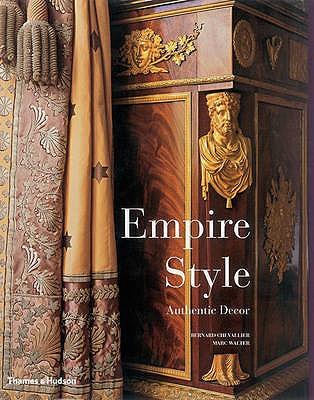 Empire Style : Authentic Decor, Chevallier, Bernard; Walter, Marc