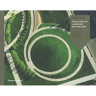 Image for Hargreaves: The Alchemy of Landscape Architecture