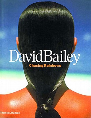 Image for David Bailey: Chasing Rainbows
