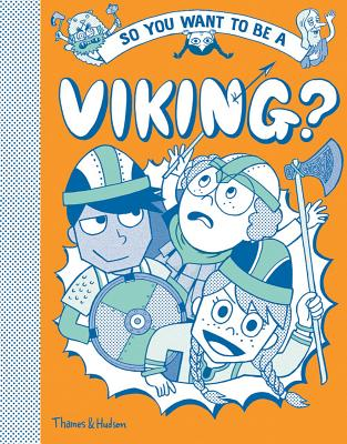 Image for SO YOU WANT TO BE A VIKING