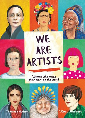 Image for WE ARE ARTISTS: WOMEN WHO MADE THEIR MARK ON THE WORLD