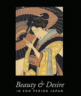 Image for Beauty & Desire in Edo Period Japan
