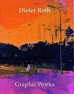 Image for Dieter Roth: Graphic Works