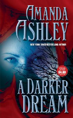 A Darker Dream (Love Spell Romance), Amanda Ashley