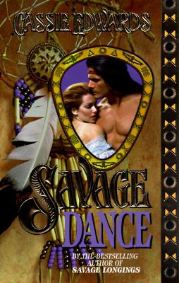 Savage Dance (The Savage Series), CASSIE EDWARDS