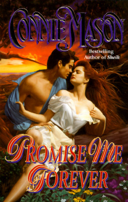 Promise Me Forever (Love Spell Historical Romance), CONNIE MASON