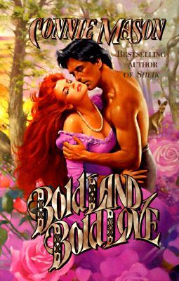 Bold Land, Bold Love, CONNIE MASON