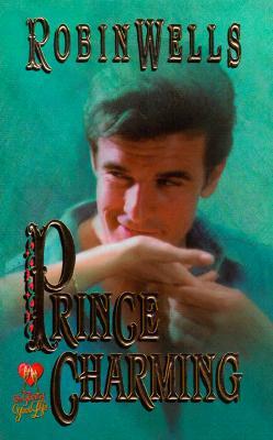 Prince Charming (Time of Your Life), Robin Wells